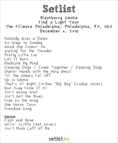Blackberry Smoke at The Fillmore in Philly 12.06.18 - Setlist