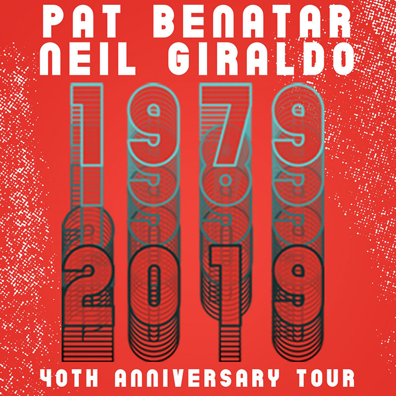 Pat Benatar and Neil Giraldo 40th Anniversary Tour